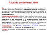 acuerdo de montreal 1999
