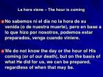 la hora viene the hour is coming31