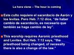 la hora viene the hour is coming9