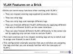 vlan features on a brick