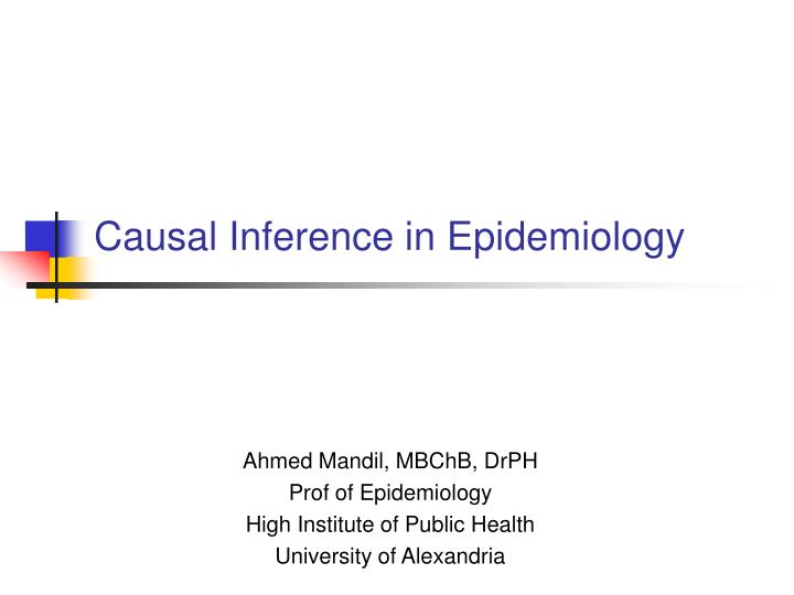 causal inference in epidemiology n.