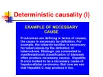 deterministic causality i
