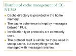 distributed cache management of cc numa