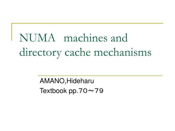 numa machines and directory cache mechanisms n.