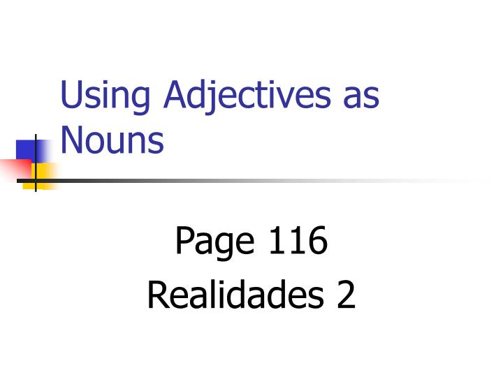 using adjectives as nouns n.