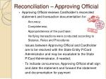 reconciliation approving official