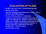 evaluation of plans