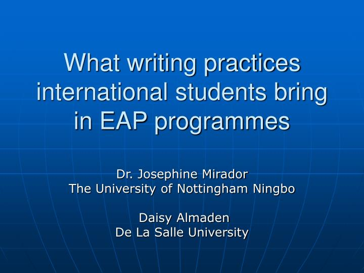 what writing practices international students bring in eap programmes n.