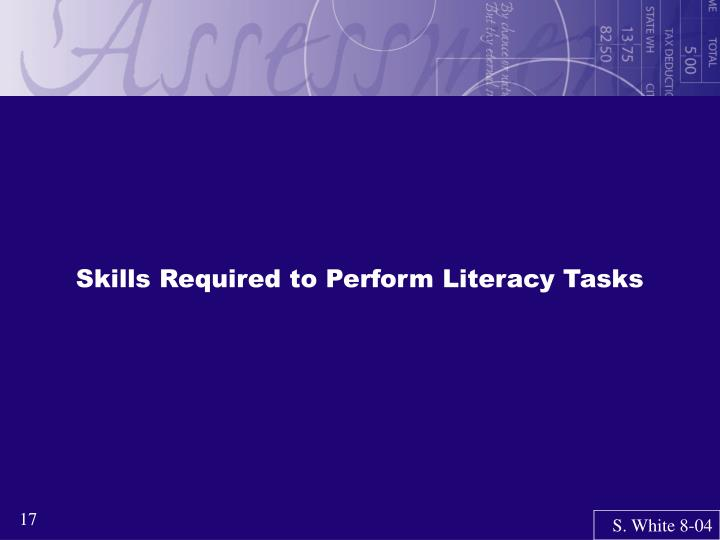 Skills Required to Perform Literacy Tasks