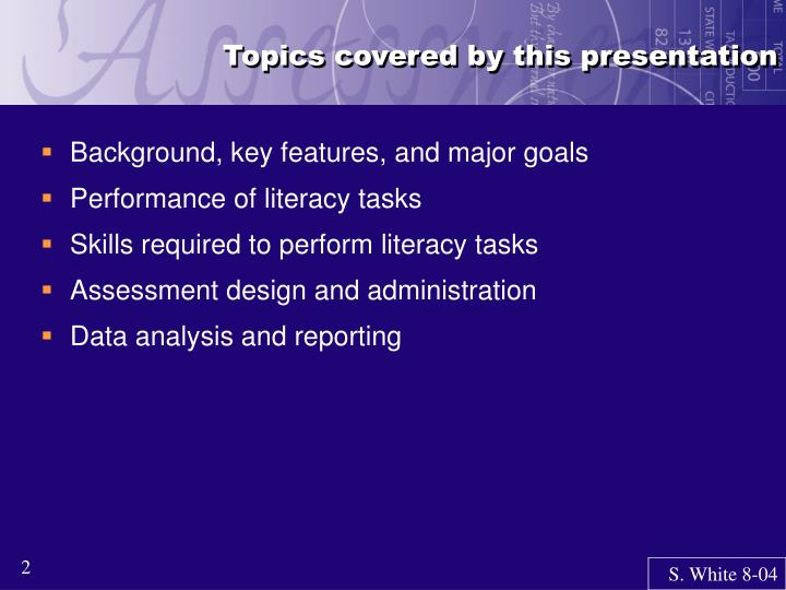 Topics covered by this presentation