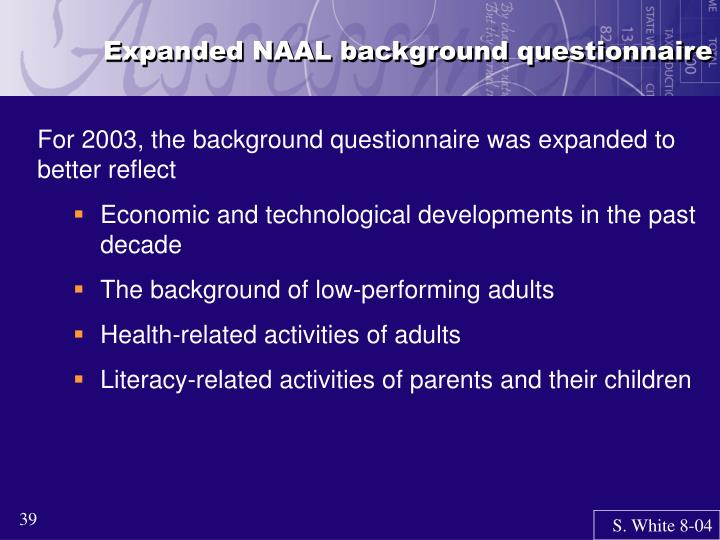 Expanded NAAL background questionnaire
