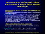 nel preoperatorio quale organizzazione pratica mettere in atto per ridurre il rischio infettivo 1
