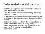 e decimated wavelet transform