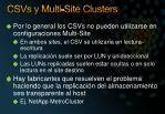 csvs y multi site clusters