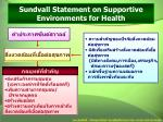 sundvall statement on supportive environments for health