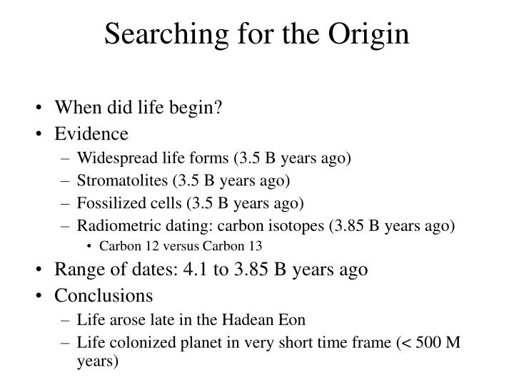 Searching for the origin3