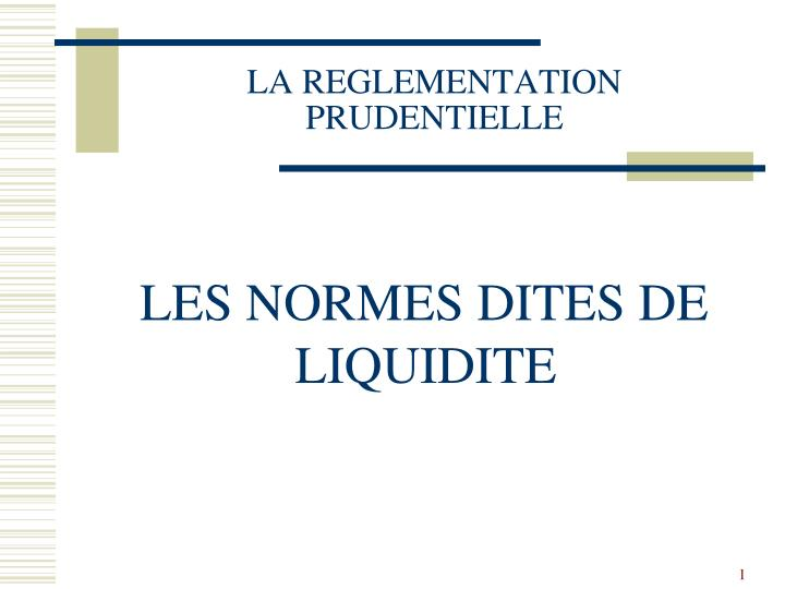 la reglementation prudentielle n.