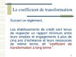 le coefficient de transformation1