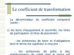 le coefficient de transformation7