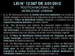 lei n 12 587 de 3 01 2012 pol tica nacional de mobilidade urbana