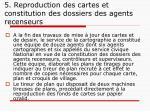 5 reproduction des cartes et constitution des dossiers des agents recenseurs