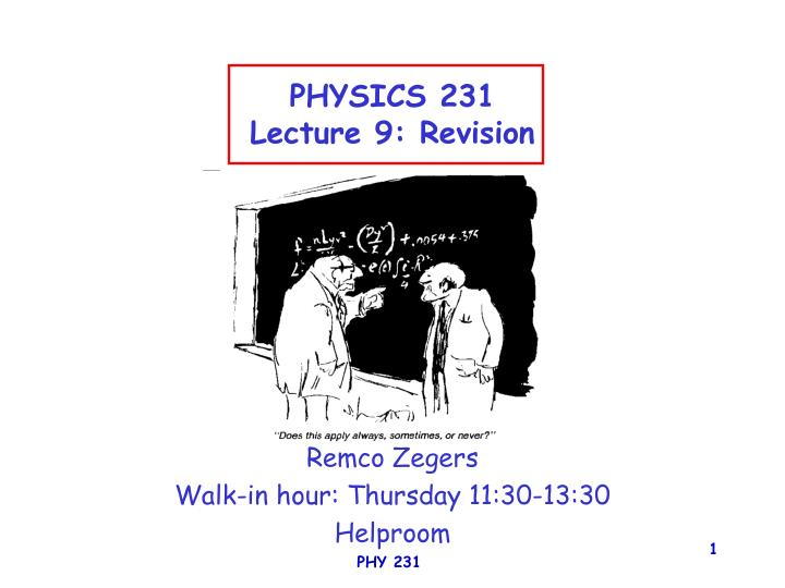 physics 231 lecture 9 revision n.