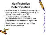 manifestation determination1