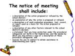 the notice of meeting shall include