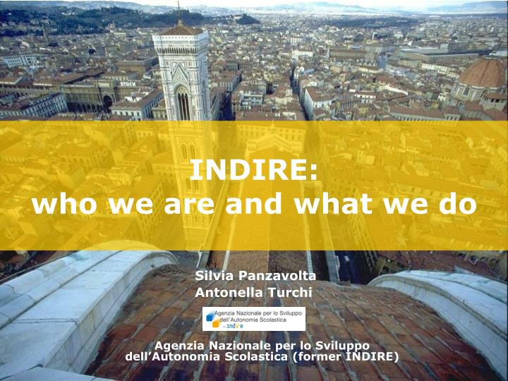 indire who we are and what we do n.