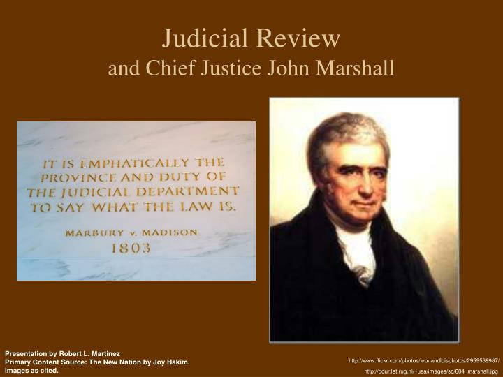 judicial review and chief justice john marshall n.