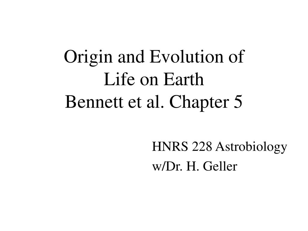 origin and evolution of life on earth bennett et al chapter 5 l.