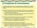 il presidente di commissione