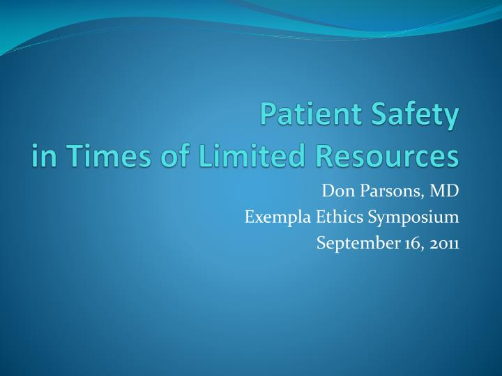 patient safety in times of limited resources n.