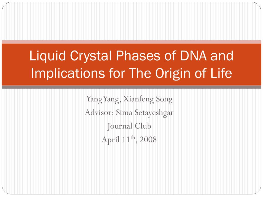 liquid crystal phases of dna and implications for the origin of life l.