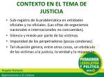 contexto en el tema de justicia