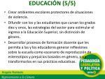 educaci n 5 5