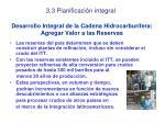 desarrollo integral de la cadena hidrocarbur fera agregar valor a las reservas