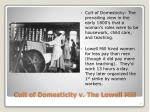 cult of domesticity v the lowell mill