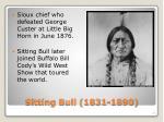 sitting bull 1831 1890