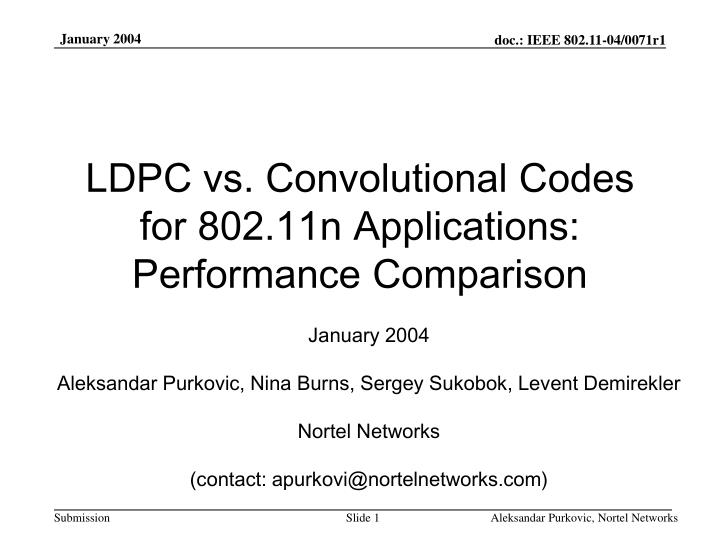 ldpc vs convolutional codes for 802 11n applications performance comparison n.