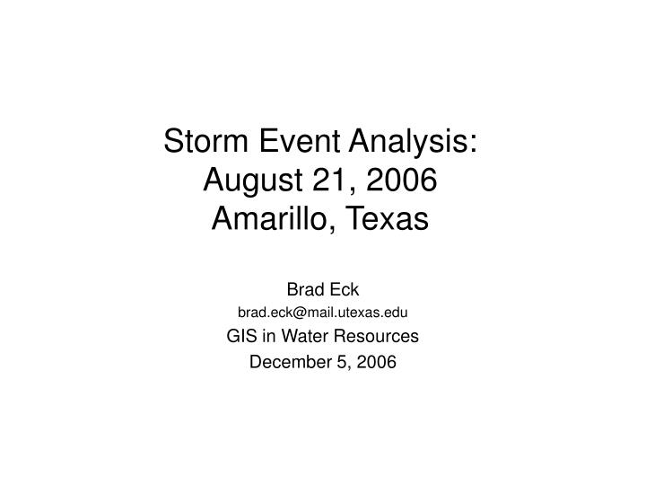 storm event analysis august 21 2006 amarillo texas n.