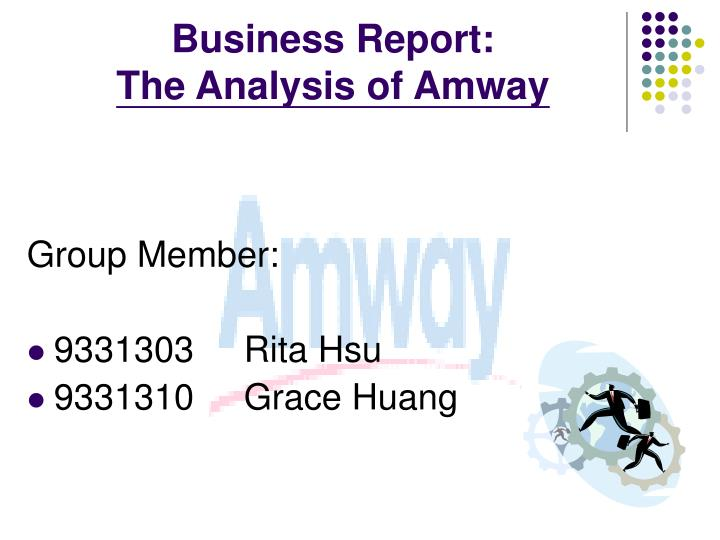 business report the analysis of amway n.