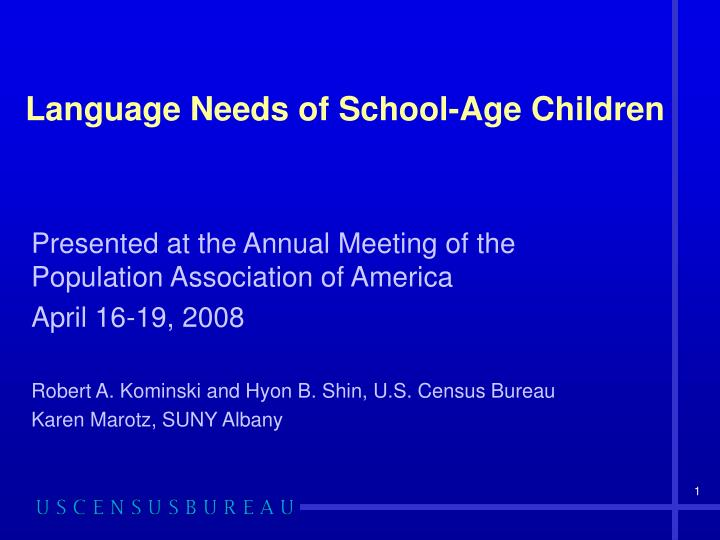 language needs of school age children n.