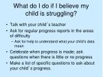 what do i do if i believe my child is struggling
