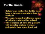 turtle knots
