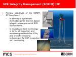 scr integrity management scrim jip