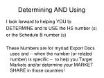 determining and using