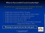 what is successful coach leadership