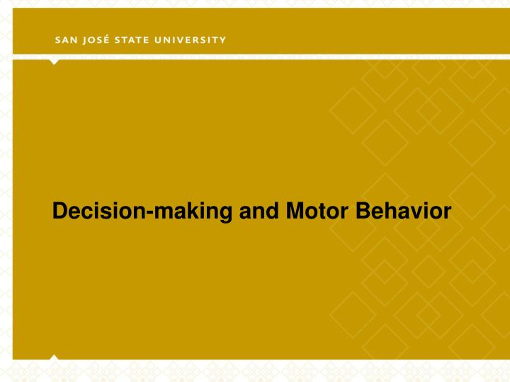 decision making and motor behavior n.
