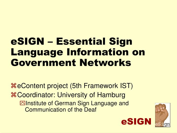 esign essential sign language information on government networks n.